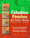 Fabulous Finishes for Your Home