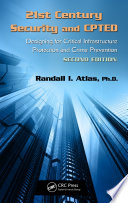 21st Century Security and CPTED  : Designing for Critical Infrastructure Protection and Crime Prevention, Second Edition