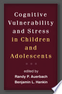 Cognitive Vulnerability And Stress In Children And Adolescents Book PDF