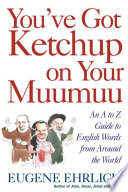 You Ve Got Ketchup On Your Muumuu