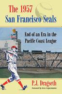 The 1957 San Francisco Seals