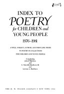 Index to Poetry for Children and Young People  1976 1981