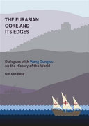 Eurasian Core and Its Edges