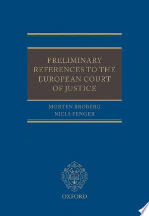 Download Preliminary References to the European Court of Justice Free Books - Reading Best Books For Free 2018
