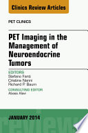 Pet Imaging In The Management Of Neuroendocrine Tumors An Issue Of Pet Clinics  Book PDF