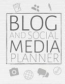Blog And Social Media Planner