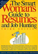 The Smart Woman s Guide to Resumes and Job Hunting