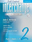 Interchange Third Edition Full Contact Level 2 Part 1 Units 1 4