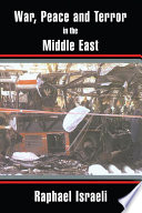 War Peace And Terror In The Middle East