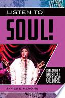 Listen to Soul  Exploring a Musical Genre