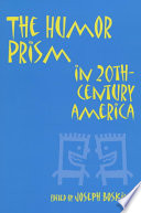 The Humor Prism in 20th-century America