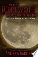 The Best Werewolf Short Stories 1800 1849