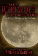 Pdf The Best Werewolf Short Stories 1800-1849