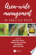 Area Wide Management of Fruit Fly Pests