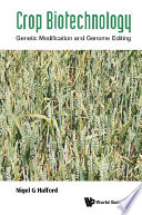 Crop Biotechnology  Genetic Modification And Genome Editing