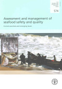 Assessment and Management of Seafood Safety and Quality