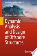Dynamic Analysis and Design of Offshore Structures Book