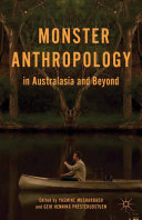 Monster Anthropology in Australasia and Beyond