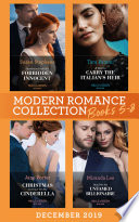 Modern Romance December 2019 Books 5 8 Snowbound With His Forbidden Innocent A Deal To Carry The Italian S Heir Christmas Contract For His Cinderella Maid For The Untamed Billionaire