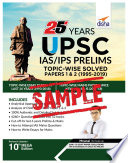 Free Sample  25 Years UPSC IAS  IPS Prelims Topic wise Solved Papers 1   2  1995 2019  10th Edition