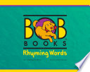 Bob Books Rhyming Words