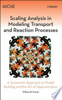 Scaling Analysis In Modeling Transport And Reaction Processes Book PDF