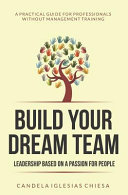 Build Your Dream Team