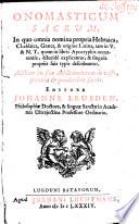 Onomasticum sacrum, in quo omnia nomina propria tam in V. et N. T. quam in libris apocryphis explicantur