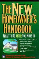 The New Homeowner s Handbook