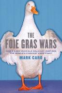 Pdf The Foie Gras Wars