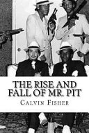 The Rise and Fall of Mr  Pit - Calvin Fisher - Google Books
