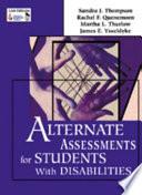 Alternate Assessments for Students With Disabilities by Sandra J. Thompson,Rachel F. Quenemoen,Martha L. Thurlow,James E. Ysseldyke PDF