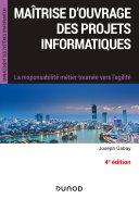 Pdf Maîtrise d'ouvrage des projets informatiques - 4e éd. Telecharger