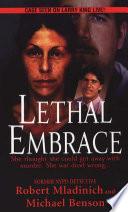 Lethal Embrace