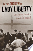 In the Shadow of Lady Liberty Book PDF