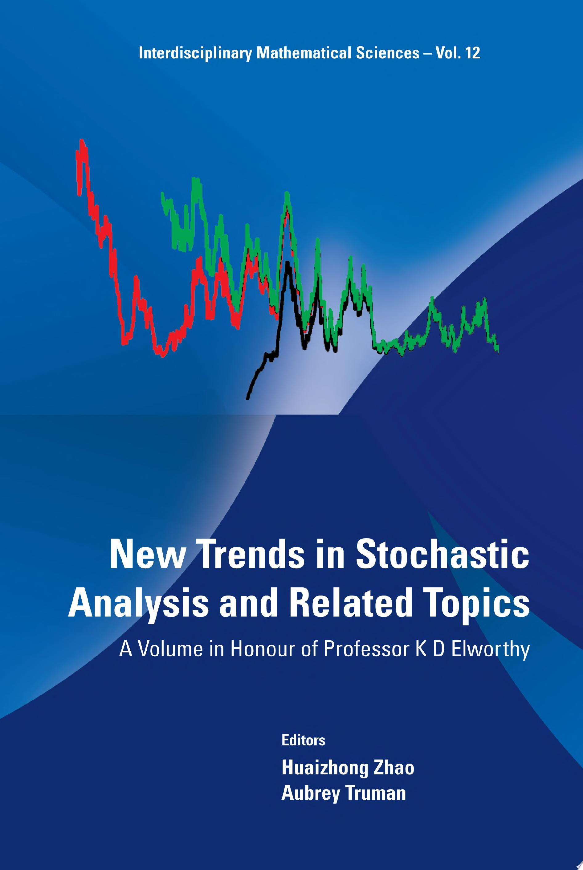 New Trends in Stochastic Analysis and Related Topics