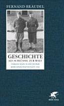 Geschichte als Schlüssel zur Welt: Vorlesungen in deutscher ...