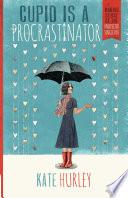 Cupid Is a Procrastinator Book