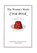 The Woman s World Cook Book