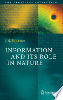 Information and Its Role in Nature Book