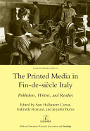 Printed Media in Fin-de-siecle Italy