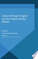 Indian Writing in English and the Global Literary Market