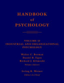 Handbook of Psychology  Industrial and Organizational Psychology