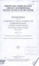 Promoting small business regulatory compliance and entrepreneurial education