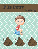 P Is Potty Training