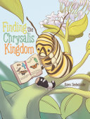 Finding the Chrysalis Kingdom