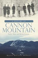 A History of Cannon Mountain Pdf/ePub eBook