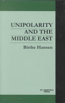 Unipolarity and the Middle East