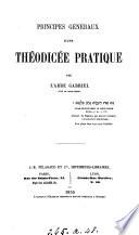 Principes généraux d'une théodicée pratique