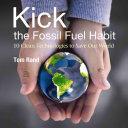 Kick the Fossil Fuel Habit